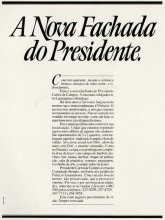 A nova fachada do presidente